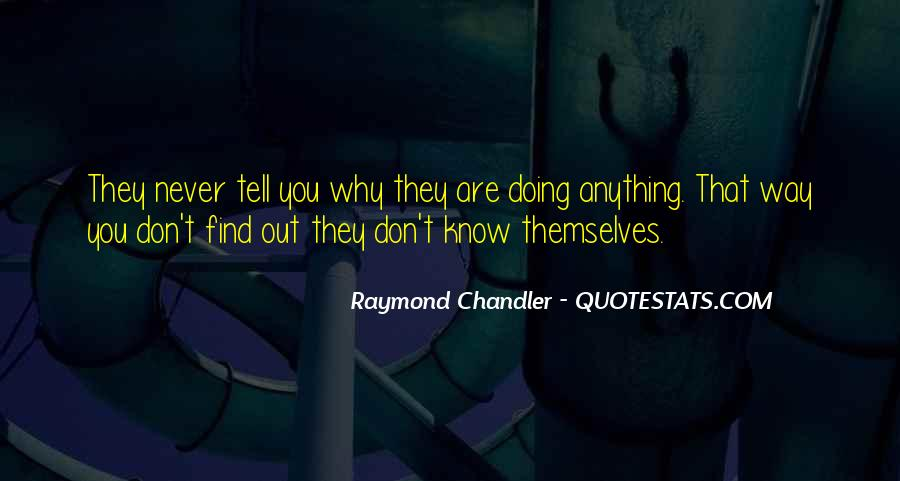 You Don't Know Anything Quotes #136939