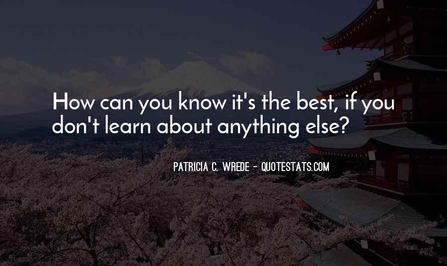 You Don't Know Anything Quotes #186326