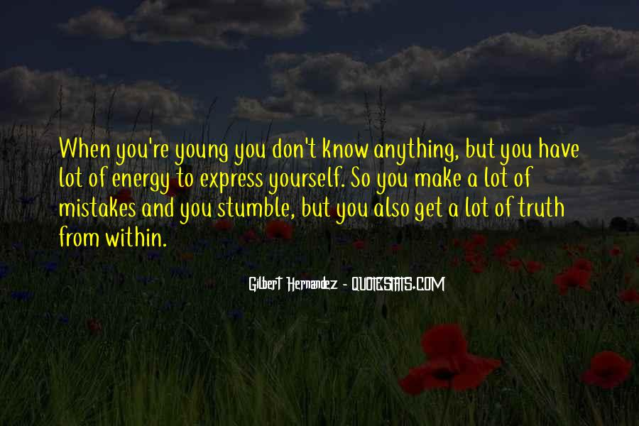 You Don't Know Anything Quotes #209271