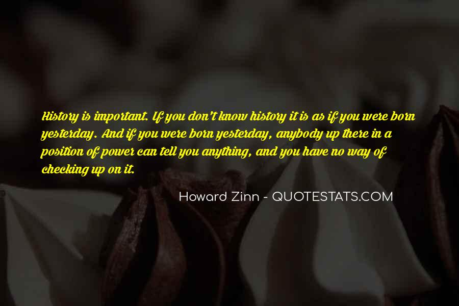 You Don't Know Anything Quotes #219109