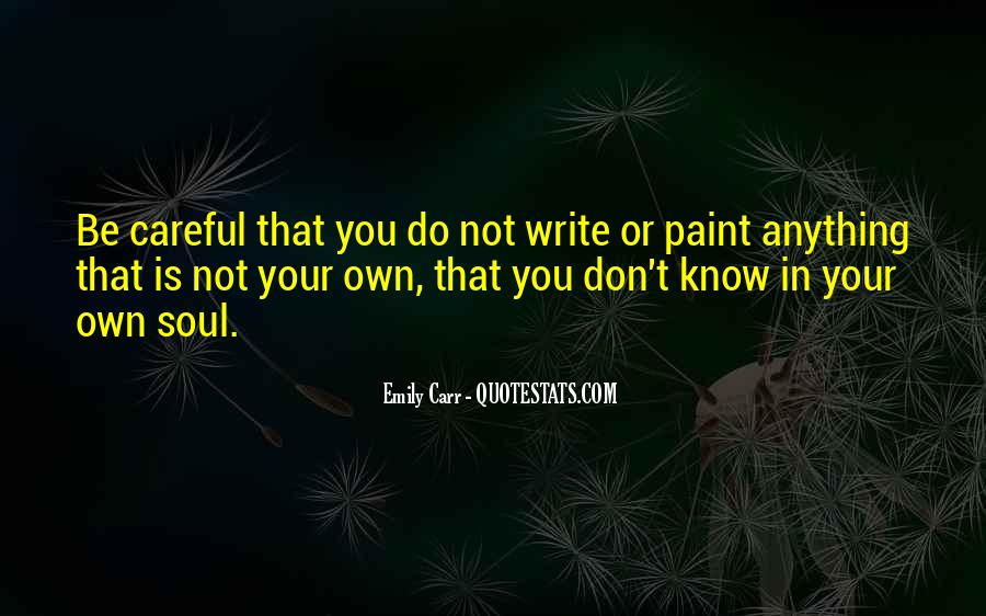 You Don't Know Anything Quotes #302497