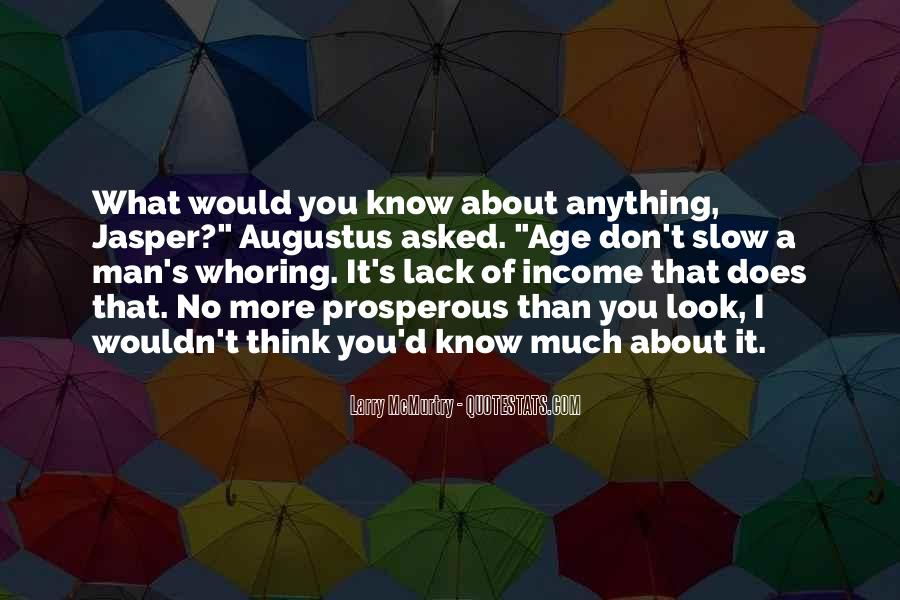 You Don't Know Anything Quotes #57420