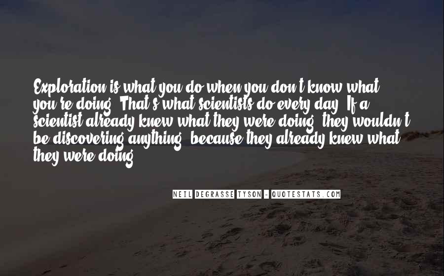 You Don't Know Anything Quotes #79030