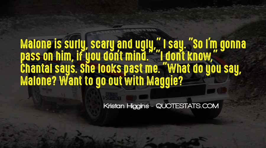 You Don't Know What You Do To Me Quotes #241338