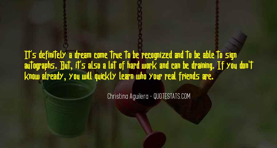 You Don't Know Who Your Friends Are Quotes #1437791