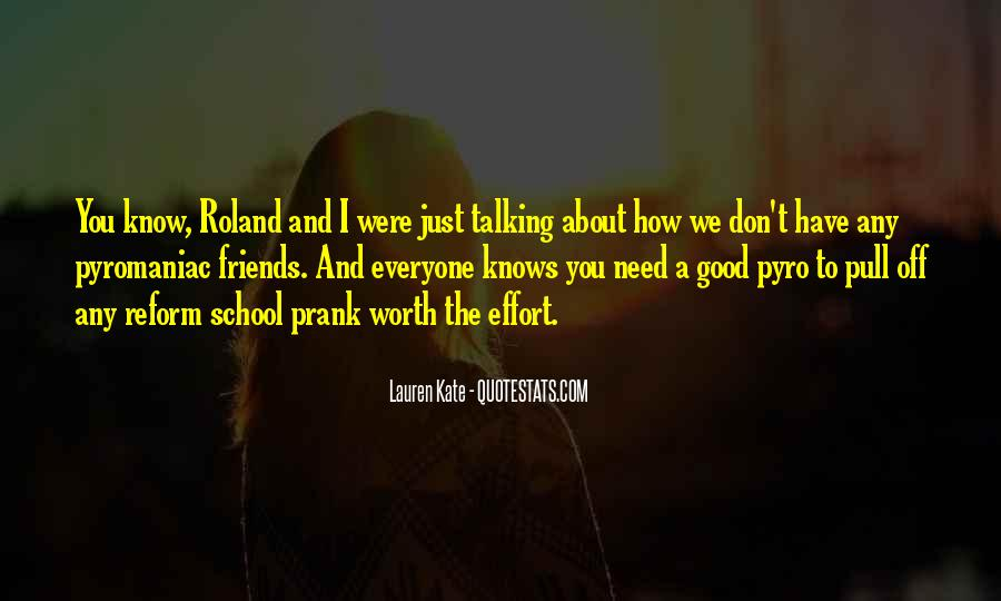 You Don't Know Who Your Friends Are Quotes #5595