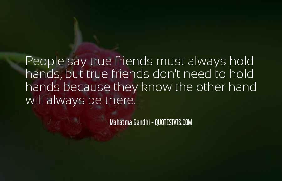 You Don't Know Who Your Friends Are Quotes #60410