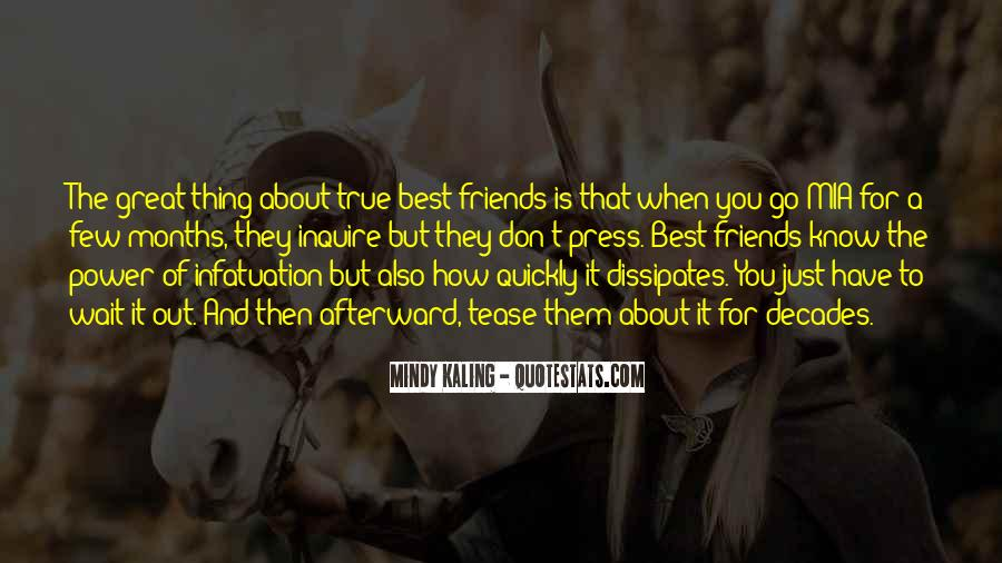 You Don't Know Who Your Friends Are Quotes #89891