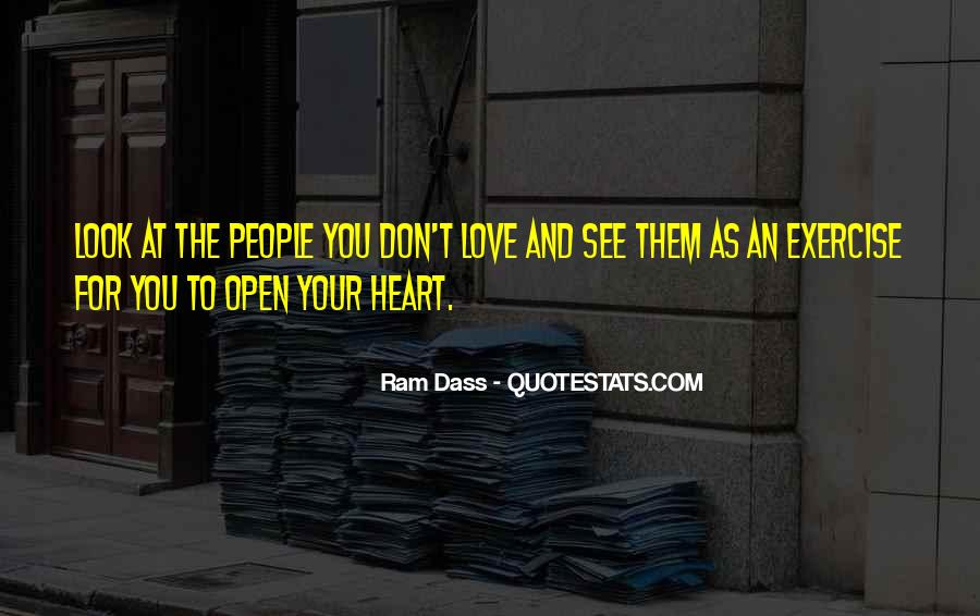 You Don't Look For Love Quotes #1671020