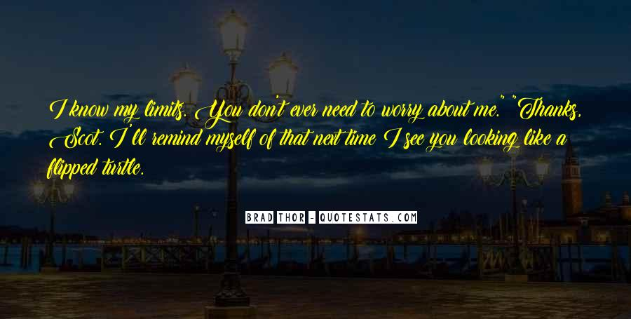 You Don't Need To Like Me Quotes #1073052
