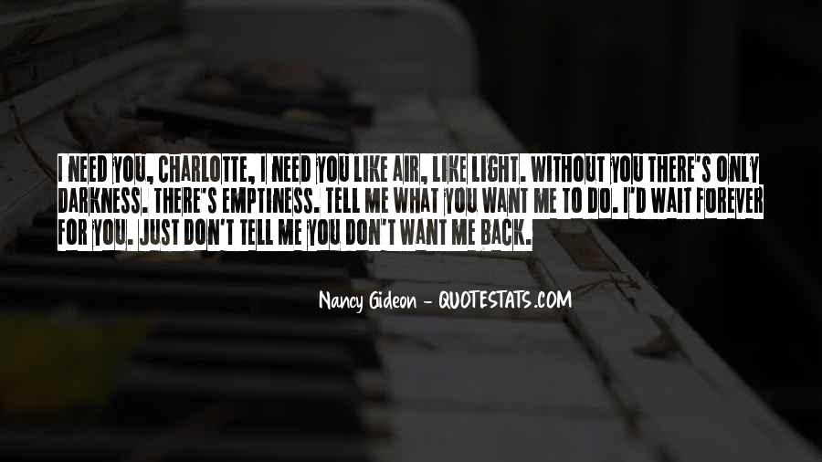 You Don't Need To Like Me Quotes #322681