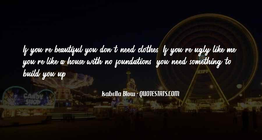 You Don't Need To Like Me Quotes #941693