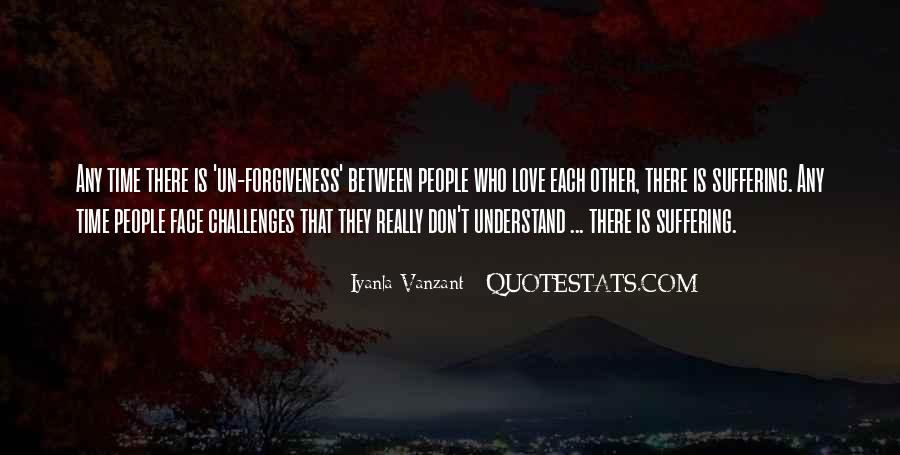 You Don't Understand My Love Quotes #116829