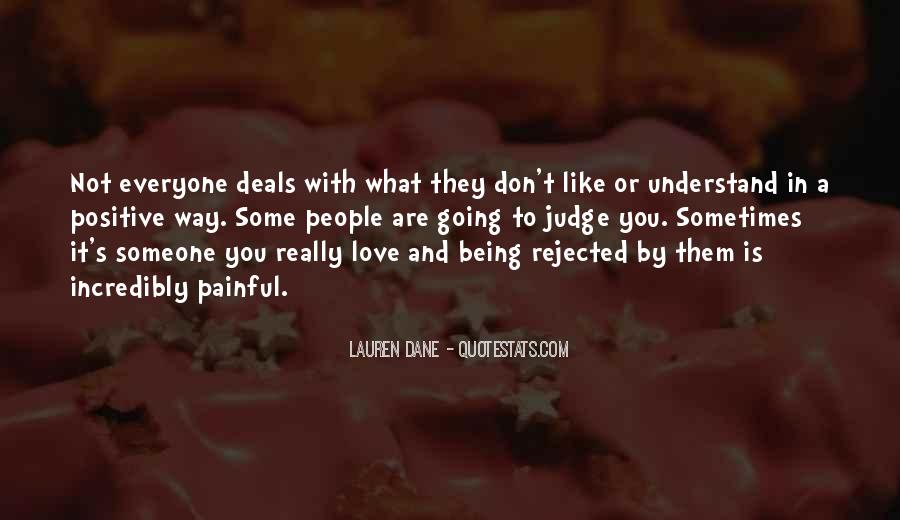 You Don't Understand My Love Quotes #150069