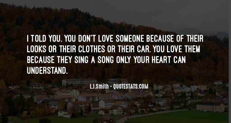 You Don't Understand My Love Quotes #201255