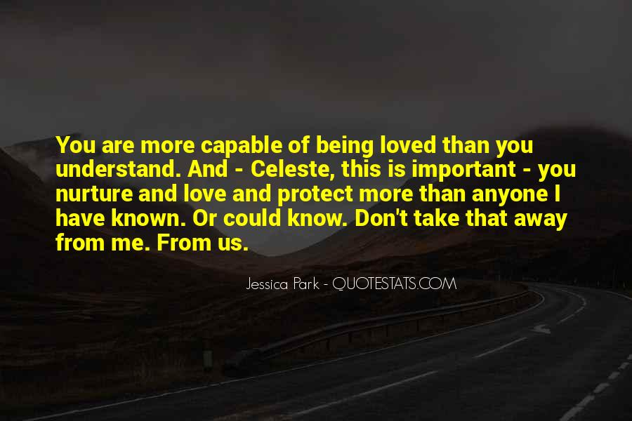 You Don't Understand My Love Quotes #24058