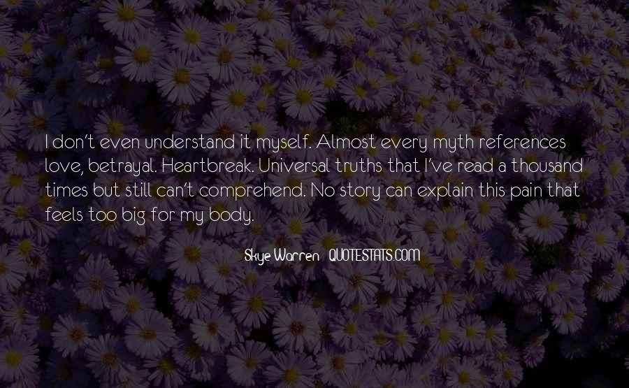 You Don't Understand My Love Quotes #255025