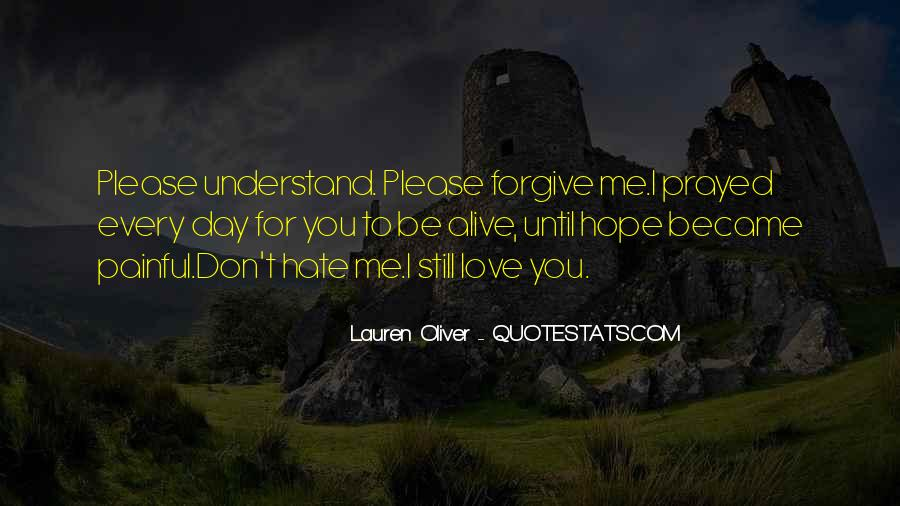 You Don't Understand My Love Quotes #267386
