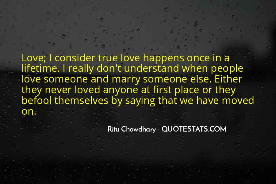 You Don't Understand My Love Quotes #38278