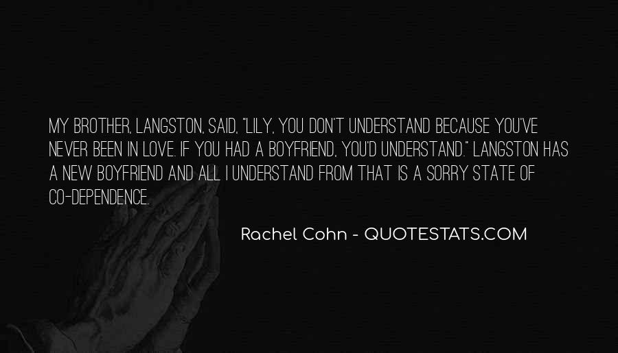 You Don't Understand My Love Quotes #824559