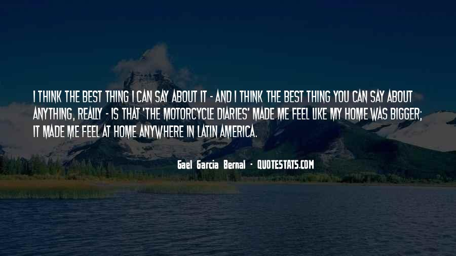 You Feel Like Home Quotes #1275419