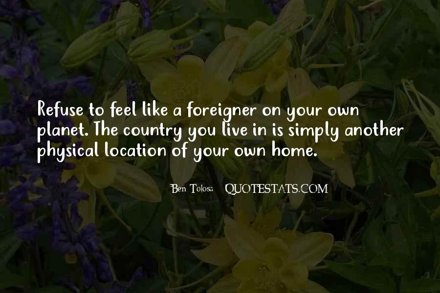 You Feel Like Home Quotes #1326763