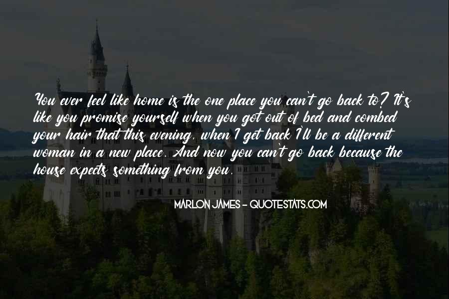 You Feel Like Home Quotes #1563217