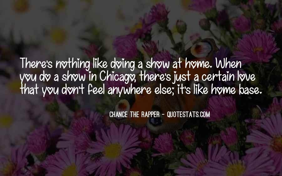 You Feel Like Home Quotes #1806753