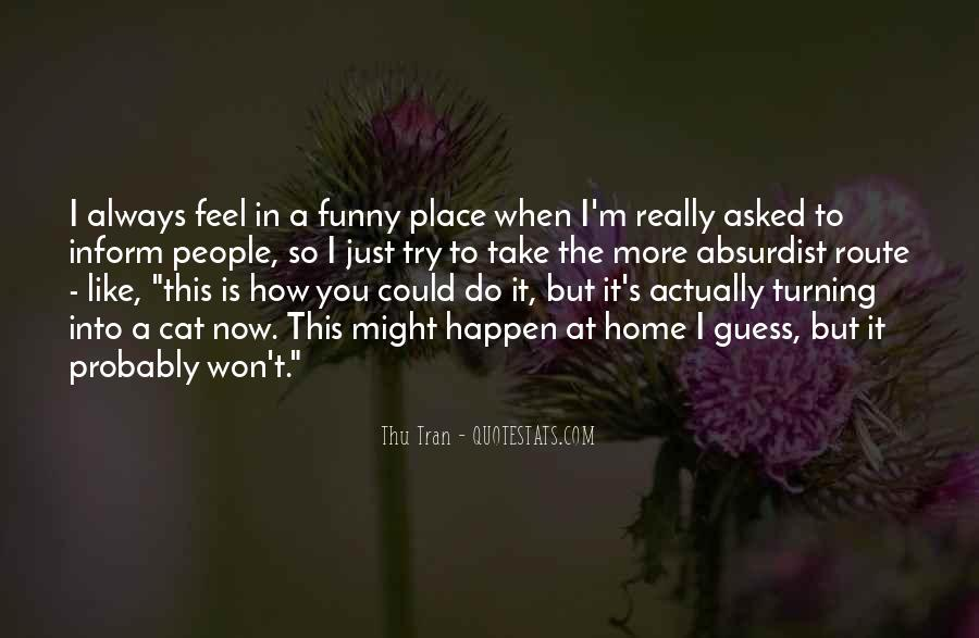 You Feel Like Home Quotes #269053