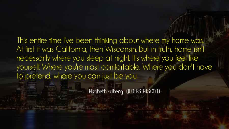 You Feel Like Home Quotes #660600