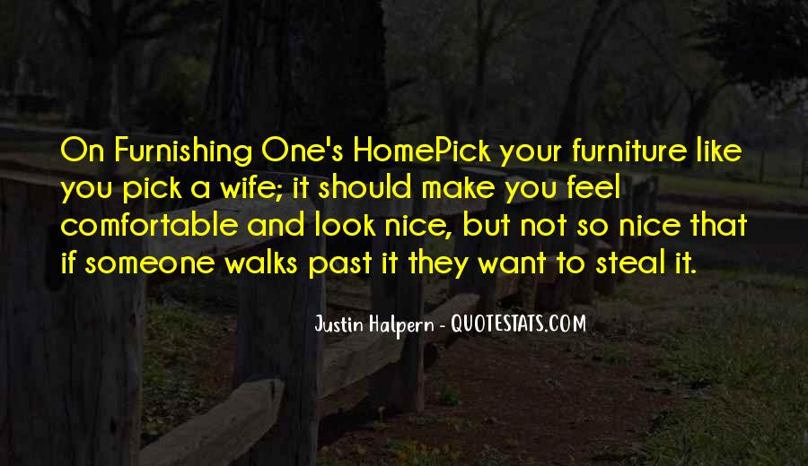 You Feel Like Home Quotes #70108