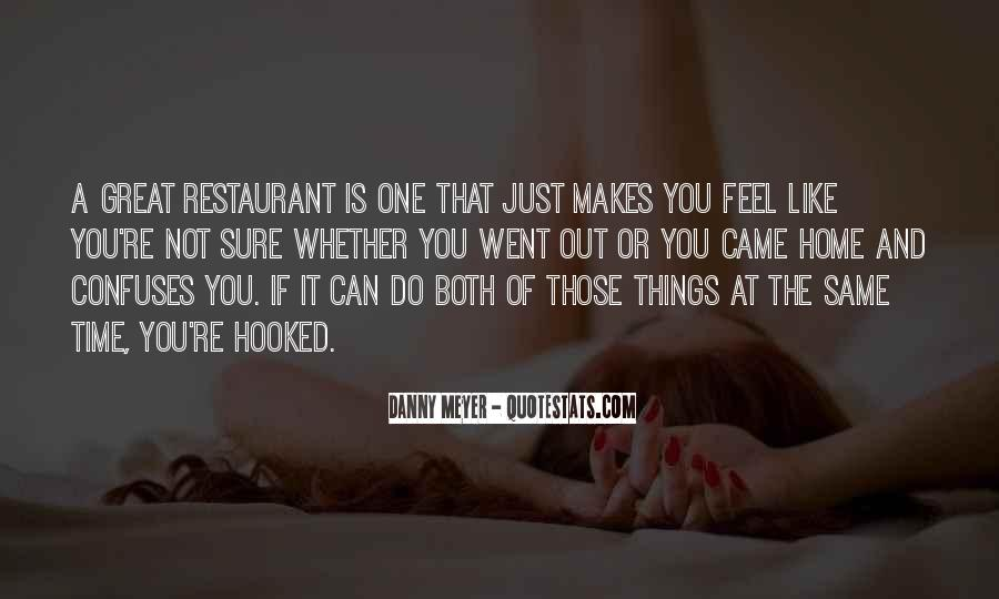 You Feel Like Home Quotes #992819