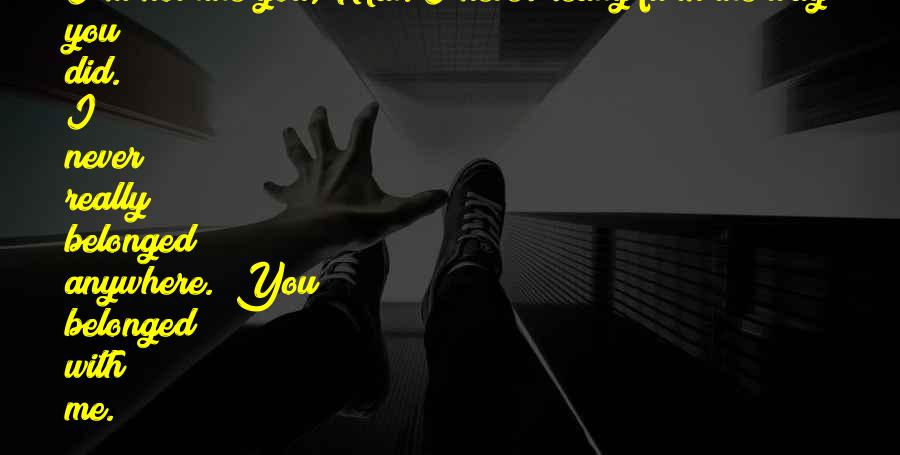 You Fit Me Quotes #1330146
