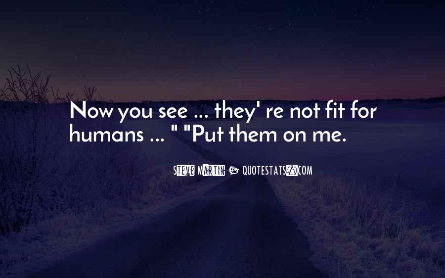 You Fit Me Quotes #287217