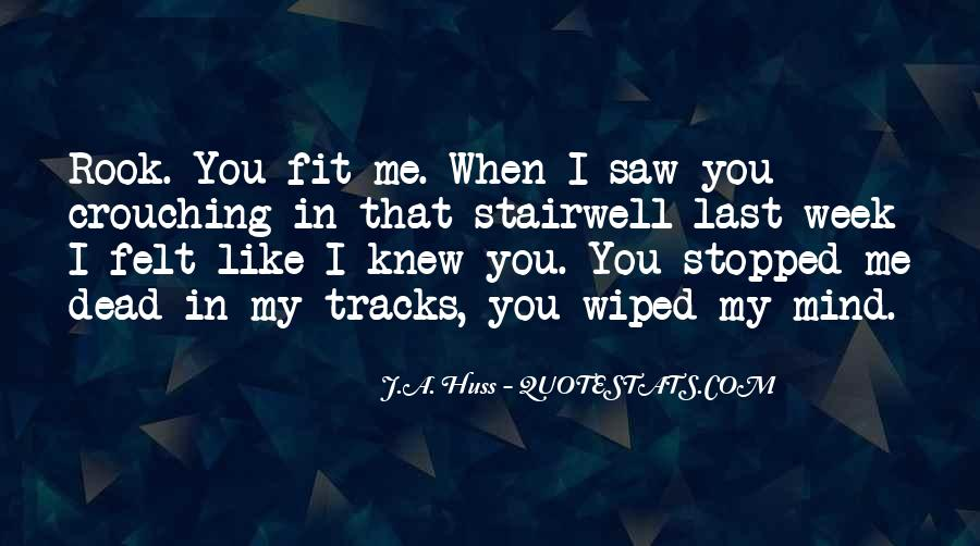 You Fit Me Quotes #415257