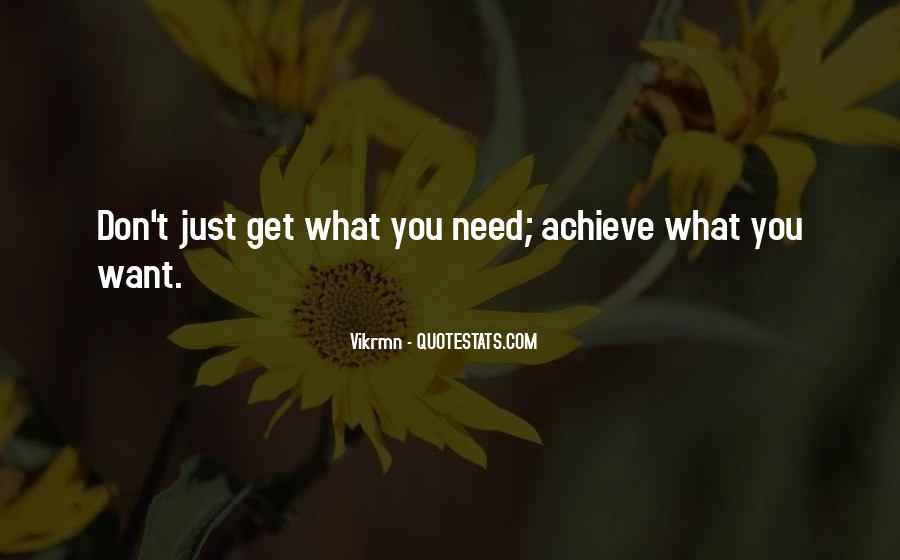 You Get What Deserve Quotes #1063008