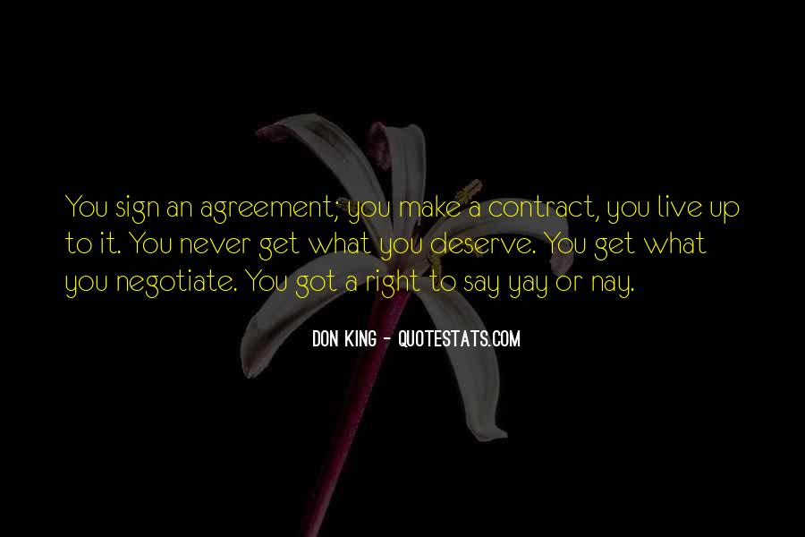 You Get What Deserve Quotes #1204747