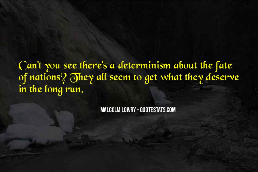 You Get What Deserve Quotes #126153