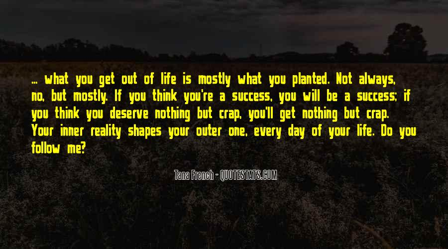 You Get What Deserve Quotes #1507183