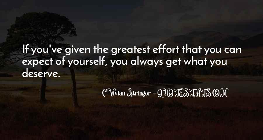 You Get What Deserve Quotes #1696872