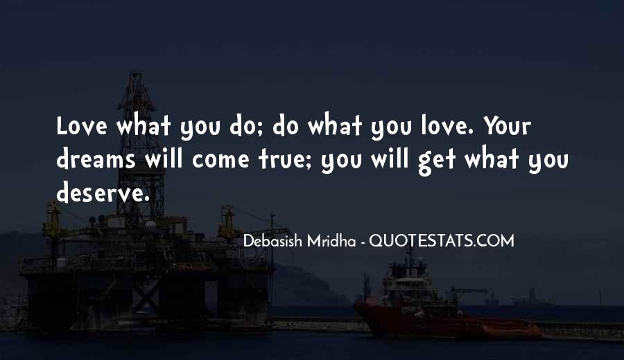 You Get What Deserve Quotes #1865000