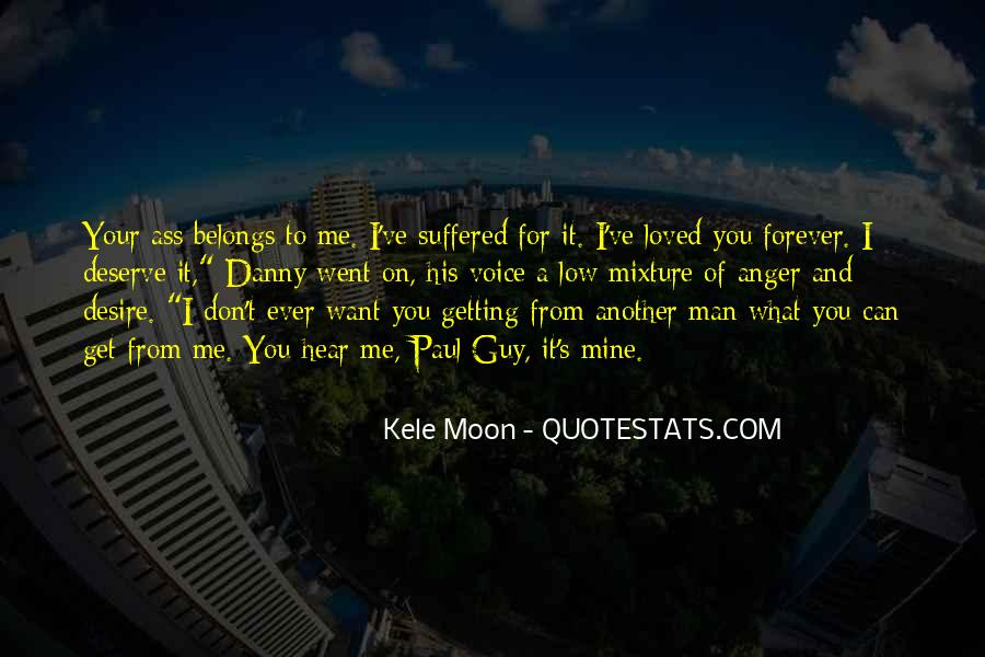 You Get What Deserve Quotes #272727
