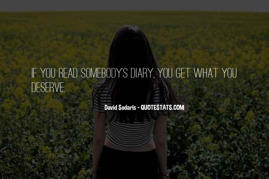 You Get What Deserve Quotes #287436