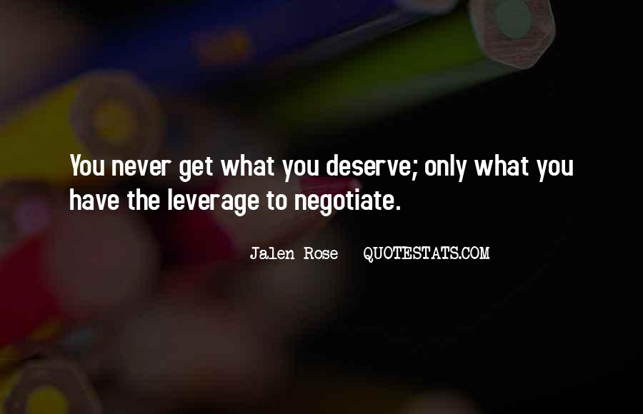 You Get What Deserve Quotes #302484