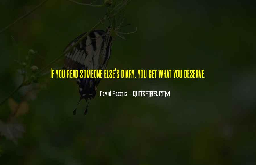 You Get What Deserve Quotes #960117