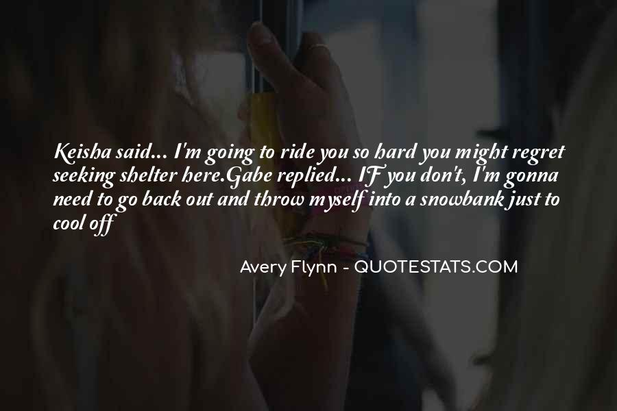You Gonna Need Me Quotes #162631