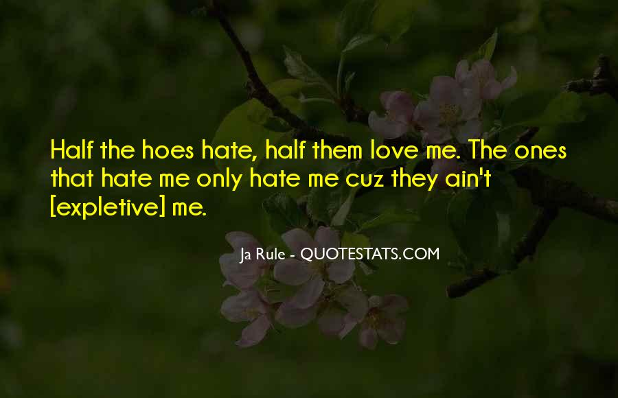 You Got Hoes Quotes #995874