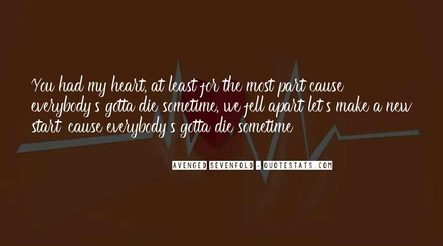 You Gotta Have Heart Quotes #1148300