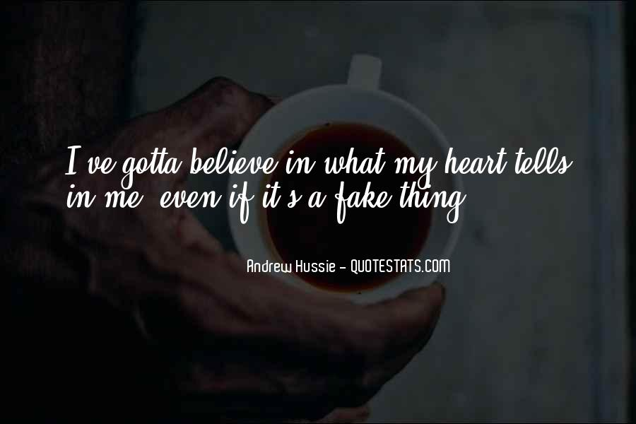 You Gotta Have Heart Quotes #1353678