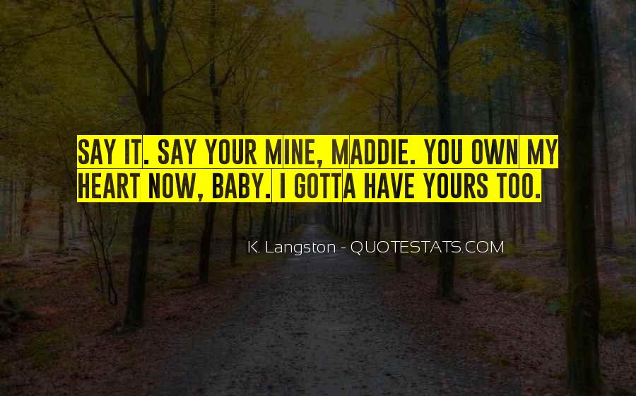 You Gotta Have Heart Quotes #37031